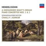 Felix Mendelssohn<br /> Piano Concertos No. 1 & 2